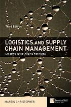 Logistics and supply chain management : creating value-added networks