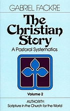 The Christian story : a narrative interpretation of basic Christian doctrine