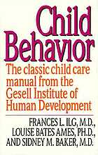 Child behavior : from the Gesell Institute of Human Development