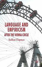 Language and empiricism : after the Vienna Circle