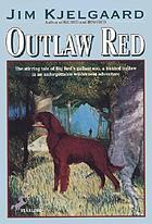 Outlaw red : son of Big Red