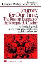 Journey for our time; the journals of the Marquis de Custine