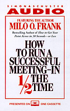 How to run a successful meeting -- in half the time