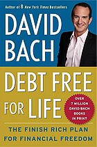 Debt free for life : the finish rich plan for financial freedom