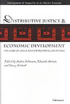 Distributive justice and economic development : the case of Chile and developing countries