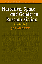 Narrative, space and gender in Russian fiction : 1846-1903