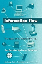 Information flow : the logic of distributed systems