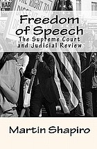 Freedom of speech : the Supreme Court and judicial review