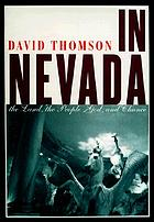 In Nevada : the land, the people, God, and chance