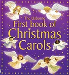 The Usborne first book of Christmas carols