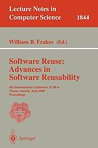Software reuse : advances in software reusability : 6th international conference, ICSR-6