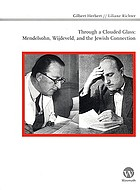 Through a clouded glass : Mendelsohn, Wijdeveld and the Jewish connection