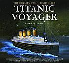 Titanic voyager : the odyssey of C.H. Lightoller