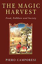 The magic harvest : food, folklore, and society