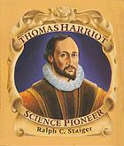 Thomas Harriot, science pioneer