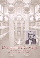 Montgomery C. Meigs and the building of the nation's Capital
