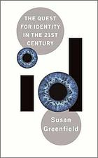 I.D. : the quest for meaning in the 21st century