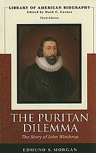 The Puritan dilemma; the story of John Winthrop