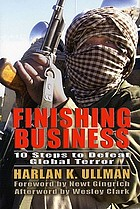 Finishing business : ten steps to defeat global terror