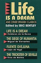 Life is a dream, and other Spanish classics