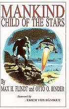 Mankind; child of the stars