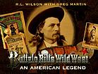 Buffalo Bill's Wild West : an American legend