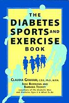 The diabetes sports and exercise book : how to play your way to better health