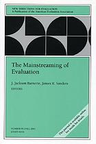 The mainstreaming of evaluation