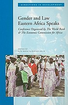 Gender and law : Eastern Africa speaks : proceedings of th conference organized by the World Bank and the Economic Commission for Africa