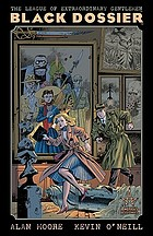 The League of Extraordinary Gentlemen : black dossier