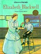 Elizabeth Blackwell, pioneer woman doctor