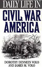 Daily life in Civil War America