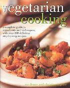 Vegetarian cooking : a complete guide to ingredients and techniques, with over 300 delicious step-by-step recipes