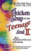 Chicken soup for the teenage soul II : 101 more stories of life, love, and learning