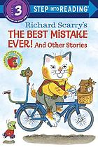 The best mistake ever! and other stories