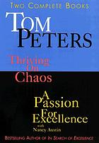 Tom Peters : two complete books