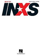 Best of INXS : piano, vocal, guitar