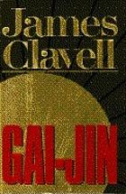 James Clavell's Gai-Jin : a novel of Japan