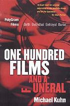 One hundred films and a funeral