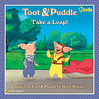 Toot & Puddle : Take a leap!