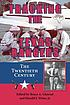 Tracking the Texas Rangers : the twentieth century