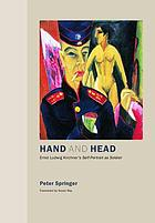 Hand and head : Ernst Ludwig Kirchner's Self-portrait as soldier
