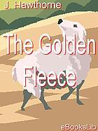 The golden fleece a romance