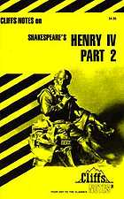 King Henry IV, part 2 : notes ...