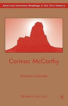 Cormac McCarthy : American canticles