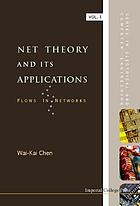 Net theory and its applications : flows in networks