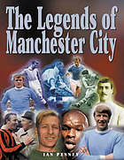 The legends of Manchester City
