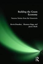 Building the green economy : success stories from the grassroots