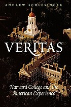 Veritas : Harvard College and the American experience