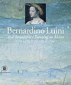 Bernardino Luini and Renaissance painting in Milan : the frescoes of San Maurizio al Monastero Maggiore